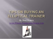 Tips on Buying an Elliptical Trainer
