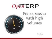 Tips on how to improve the performance of your custom modules for high volumes deployment. Olivier Dony, OpenERP