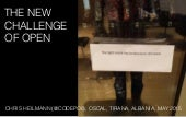 The new challenge of Open - OSCAL 2015