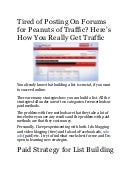 Tired of posting on forums for peanuts of traffic? here's how you really get traffic