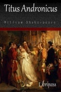 Titus andronicus - william shakespeare - ebook