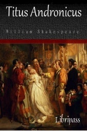 Titus andronicus - william shakespe...