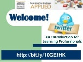 ASTD TechKnowledge - Twitter for Le...