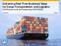 Delivering Real-Time Business Value for Cargo Transportation and Logistics