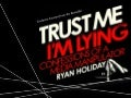 Trading Up The Chain: How To Make National News in 3 Easy Steps (Excerpt from Trust Me, I'm Lying: Confessions of a Media Manipulator)