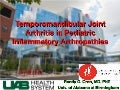Temporomandibular Joint Arthritis in Pediatric Inflammatory Arthropathies