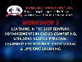 Workshop on Learning in the 21st Century: Advancements in Cloud Computing, Scenario-based & Personal Learning Environments for Social & Lifelong learning