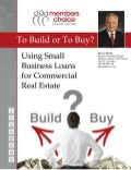 To Build or To Buy: Using Small Business Loans for Commercial Real Estate
