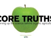 "The Organic Center's ""Core Truths"""