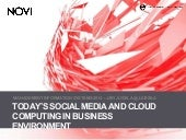 Today's social media and cloud computing in business environment