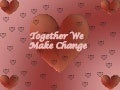 Together We Make Change