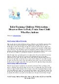 Toilet training children with autism   discover how to potty train your child who has autism