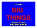LITTLE BIG THINGS | Tom Peters