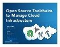 Open Source Toolchains to Manage Cloud Infrastructure