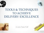 Tools and Techniques for Delivery Excellence