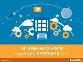 Top 10 Reasons to Attend Empower 2015 | Laserfiche Conference