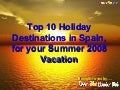 Top 10 Summer Destinations in Spain