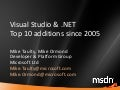 Top 10 Things in Visual Studio 2008 since 2005
