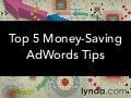 Top 5 Money-Saving AdWords Tips