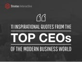 11 Inspirational Quotes from the Top CEOs of the Modern Business World