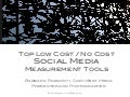 Top Low Cost and No Cost Social Media Measurement Tools from Barbara Rozgonyi, Cory West Media
