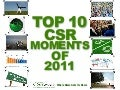 Top 10 CSR Moments of  2011