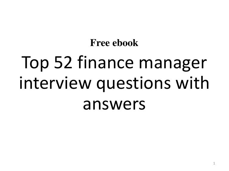 Top 10 finance manager interview questions and answers