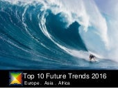 Top 10 Future Trends in Europe, Asia, and Africa in 2016