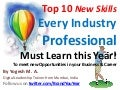 Top 10 New Skills Every Industry Professional Must Learn this Year