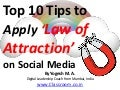 Top 10 Tips to Apply Law of Attraction on Social Media