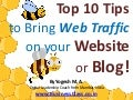 Top 10 Tips to Bring Web Traffic on your Website or Blog