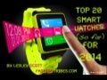 Top 20 Best & Coolest Smart Watches (so far) for 2014