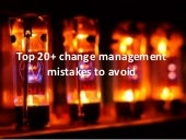 Top 20+ change management mistakes to avoid