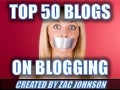 Top 50 Blogs about Blogging
