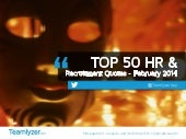 TOP 50 HR & Recruitment Quotes - Fe...