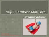 Top 5 costumes kids love