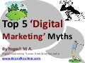 Top 5 Digital Marketing Myths