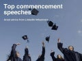 Top Commencement Speeches by LinkedIn Influencers