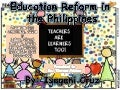 Topic 2 education reforms in the philippines by cruz