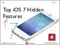 Top iOS 7 Hidden Features