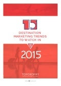 Destination Marketing Trends to Watch in 2015