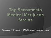 Top Sacramento Medical Marijuana St...
