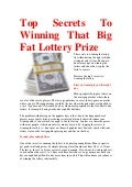 Top secrets to winning that big fat lottery prize