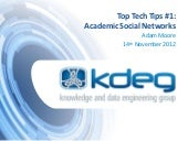 KDEG Top Tech Tips - Academic Socia...