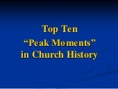 Top Ten Church History Moments