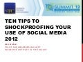 Top Ten Tips to Shockproof Your Use of Social Media 2012