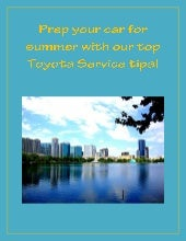 Top Toyota service tips for summer
