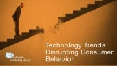 Digital Marketing Trends Disrupting Consumer Behavior v. 19
