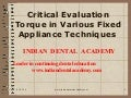 Torque new    /certified fixed orthodontic courses by Indian   dental academy