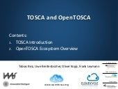 TOSCA and OpenTOSCA: TOSCA Introduction and OpenTOSCA Ecosystem Overview